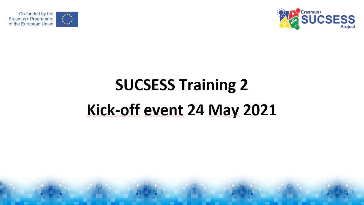 SUCSESS project Training 2 starts on Monday 24 May