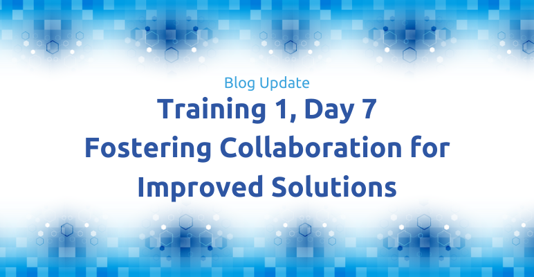 Blog update: Fostering Collaboration for Improved Solutions